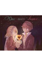 One more chance    NaLu  by Leaatjuhhh