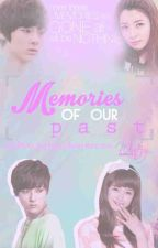 Memories Of Our Past by kpopfanoona