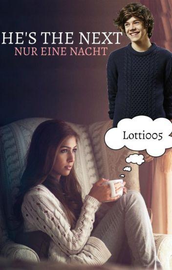 He's the next - Nur eine Nacht || one direction