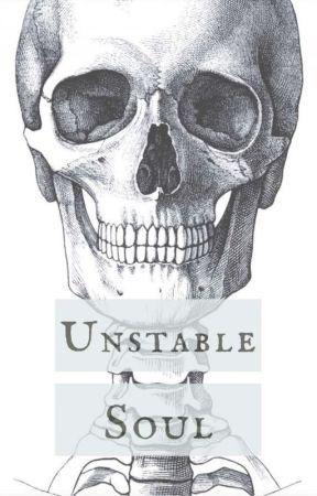 Unstable Soul (L.S) by WordsOfAngel