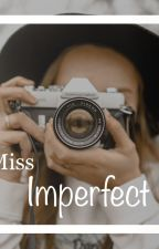 Miss. Imperfect by bluegrayclouds