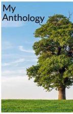 My Anthology  by voraciousreader2