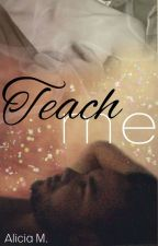 Teach me by AliciaTheDirectioner
