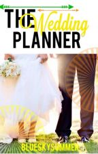 The Wedding Planner (Sample only) by blueskysummer