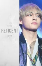 Reticent ✓ by occamy