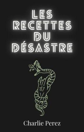 Les Recettes du Désastre  by zelapeer