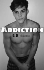 Addiction  g.d  ✔️  COMPLETED   by justdol
