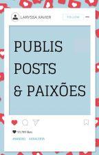 Publis, posts & paixões by laryssafx