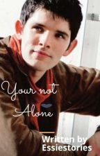 you're not alone (merlin x reader)  by essiestories