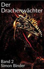 Eragon - Der Drachenwächter - Band 2 by SimonBinder