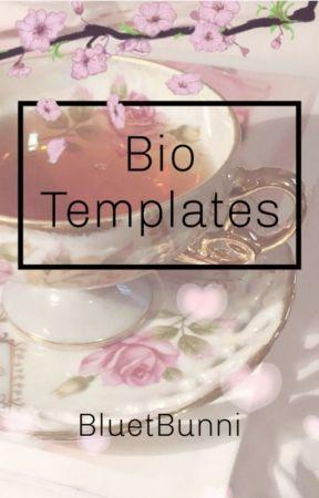 ❃ Bio Templates ❃ by BluetBunni