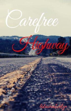 Carefree Highway OS  #TBBP by AdaoraEvelyn