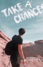 Take A Chance by Jessie_SnC97