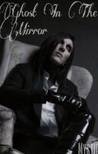 Ghost In The Mirror (Chris Motionless) by _Mystic