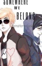 Somewhere we belong by VioletSeahorse