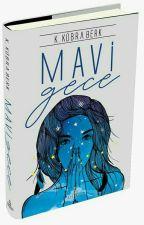 MAVİ GECE by KubraKb
