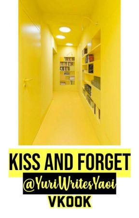 Kiss And Forget♡VK by YuriWritesYaoi