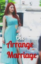 the ARRANGE MARRIAGE [L&H S.2] by Namhy97