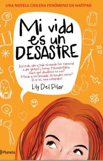 [En librerías] Mi vida es un desastre (Leah es un desastre #1)