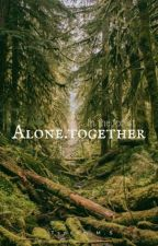 Alone. Together - In The Forest by tinylittletinker
