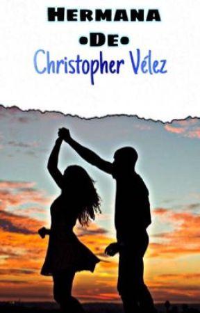 Hermana de Christopher Vélez ||Joel Pimentel  by novsfam12