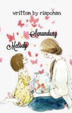 Senandung Melody by riapohan