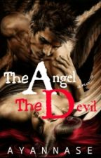 The Angel and The Devil by Ayannase
