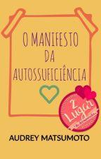 Manifesto da Autossuficiência by Audreytamy