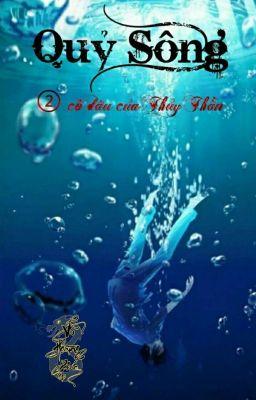 Đọc truyện Quỷ Sông  - Quyển 2 - Võ Hoàng Phúc