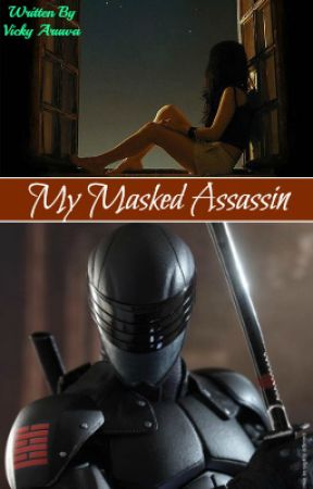 Sex Or Death? | My Masked Assassin (Rated R/18+) by VickyAruwa03