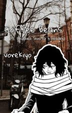 ♡ coffee beans- aizawa shouta x reader (bnha- one shot) by vorekiyo