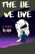 The lie we live by AlphaPirateWolf