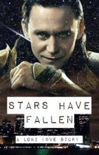 Stars Have Fallen - A Loki Love Story (Marvel/Avengers) by MultiFandomAccount0