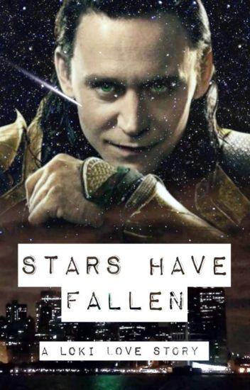 Stars Have Fallen - A Loki Love Story (Marvel/Avengers)
