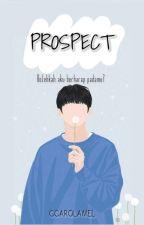 PROSPECT  by ccarolamel