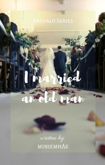 I married an old Man