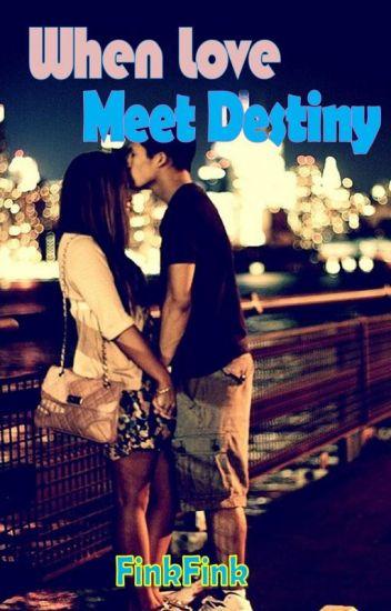 When love meet destiny
