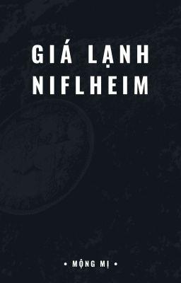 Đọc truyện Giá Lạnh Niflheim