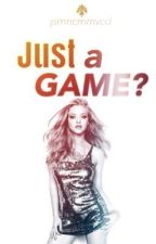 Just A Game? by jsmncmrnvcd