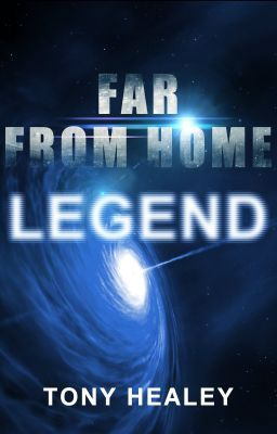 Far From Home 1: Legend