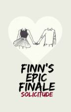 Finn's Epic Finale by solicitude