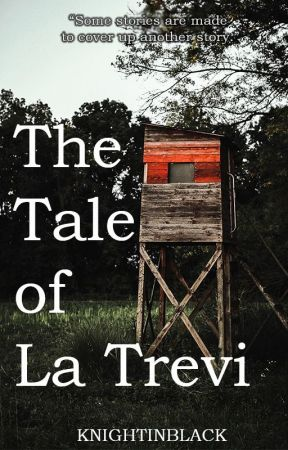 The Tale of La Trevi by KnightInBlack