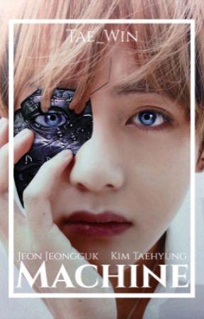 𝐌𝐚𝐜𝐡𝐢𝐧𝐞 ᴳᵍᵘᵏᵗᵃᵉ by Tae_win