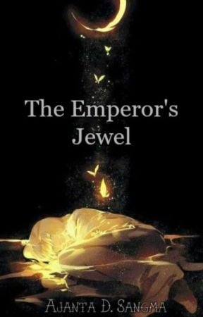 The Emperor's Jewel  by AjantaElloraDSangma