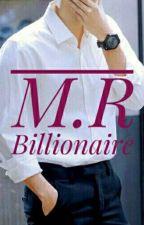 M.R BILLIONAIRE by reaganseemungal