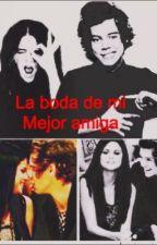 LA BODA DE MI MEJOR AMIGA (Harry Styles) by brichete10