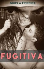 Fugitiva. by ArielaPereira