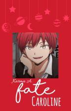 Fate || Karma X Reader by RedMysticMelody