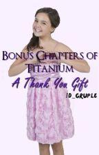 Bonus Chapters of Titanium by 1D_gruple