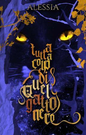 Tutta colpa di quel gatto nero by sunalessiamoon